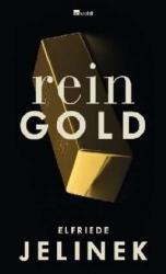 jelinek, rein gold