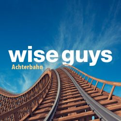 wise guys, achterbahn