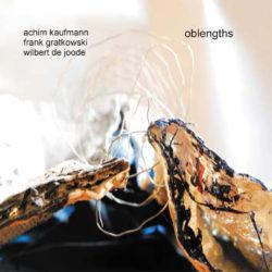 Kaufmann/Gratkowski/de Joode, Oblengths (Cover)
